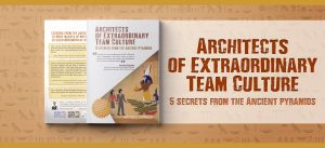 architects of extraordinary team culture