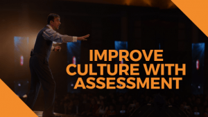 Improve culture with assesment