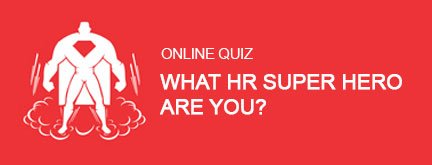 What HR Super Hero Are You?