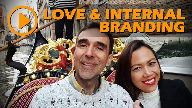 Knight's of Transformation: Love, Internal Branding, Venice, and Organizational Culture
