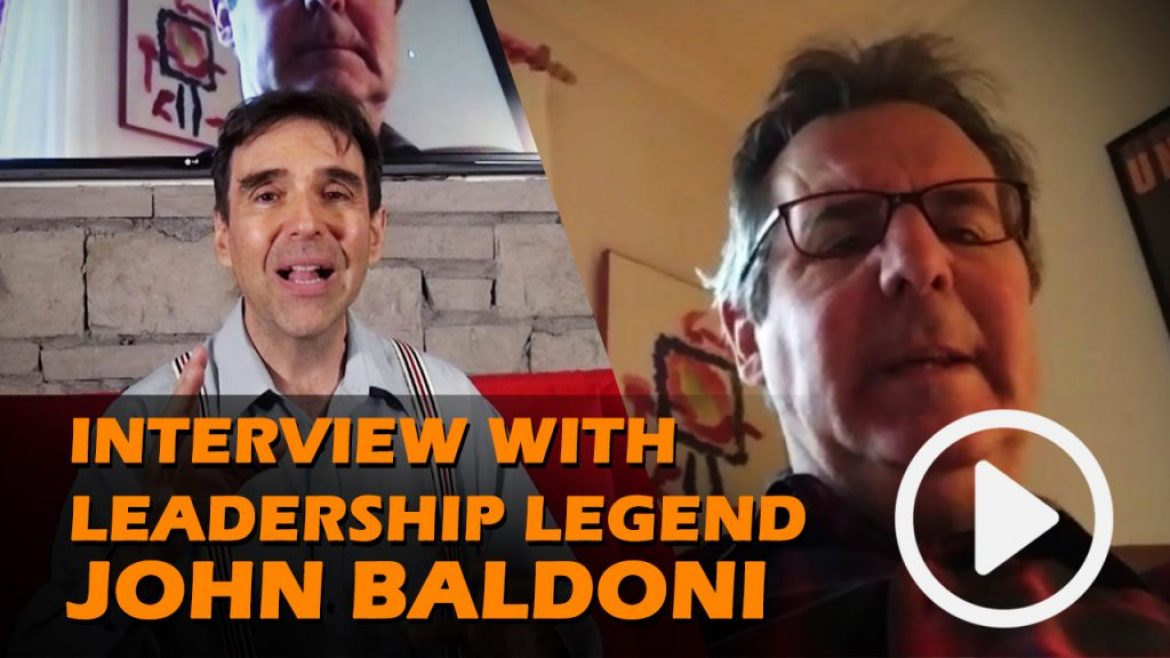 Interview with Leadership Legend John Baldoni on Leadership and Organizational Change